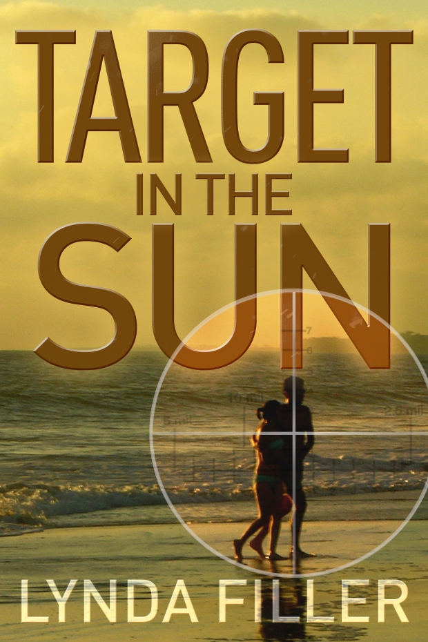 Picture of front cover of new romance, mystery and suspense novel 'Target In The Sun' by author Lynda Filler, young couple walking on Mexican Riviera beach, rifle scope is shown targeting male.